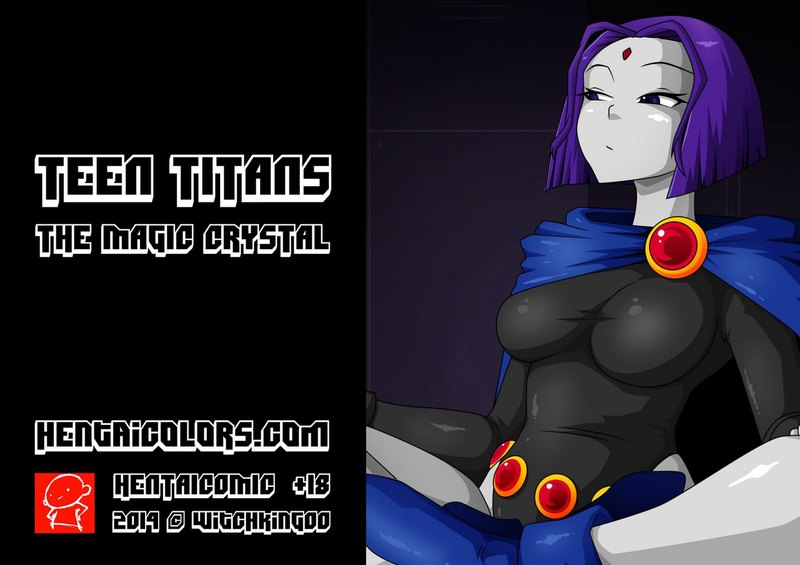 Teen Titans 1 - The Magic Crystal: Watch Raven and Starfire become extra slutty... and extra curvy!