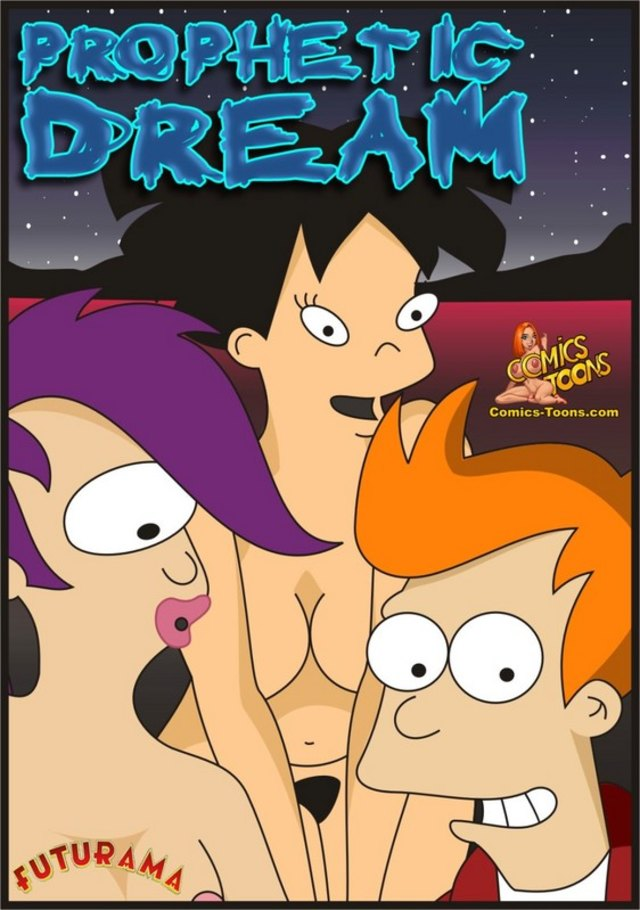 Prophetic Dream (Futurama): Fry with Leela and Amy have a 3 way!
