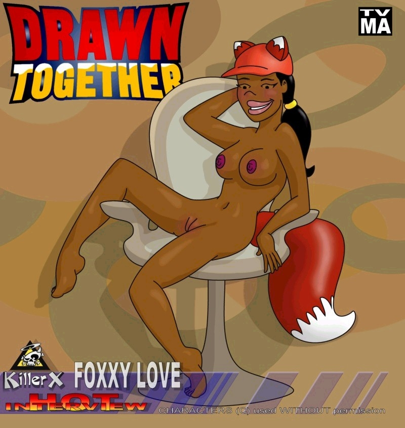 4589 - Drawn_Together Foxxy_Love KillerX.jpg